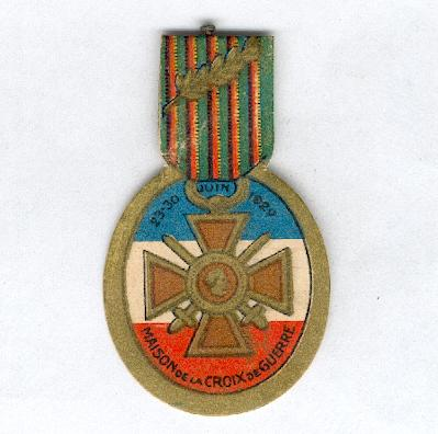 Charity Insignia, War Cross House, 23-30 June 1929, with the War Cross 1914-1918, card (Insigne de Quêtes, Maison de la Croix de Guerre, 23-30 juin 1929, avec la Croix de Guerre 1914-1918, en carton)